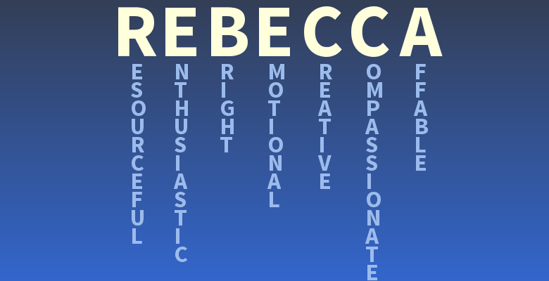 Your name: Rebecca - What does your name mean? | True Words | Names with meaning, Be yourself ...