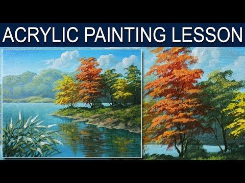 Acrylic Painting Lesson Autumn In The River By Jm Lisondra
