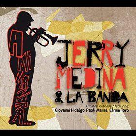 """""""A Mi Manera"""" Jerry Medina (2014)"""