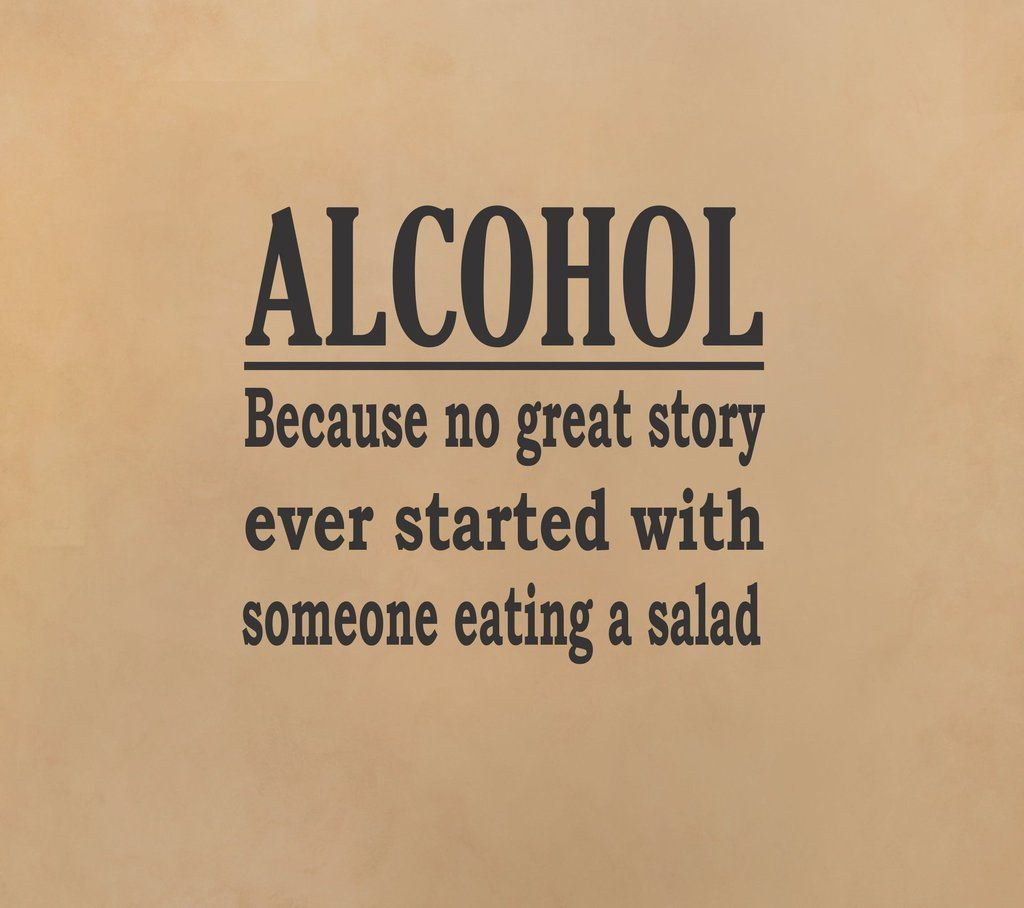 Quotes About Alcohol Alcohol  Great Story Wall Decal  Men Cave Funny Quotes And Cave