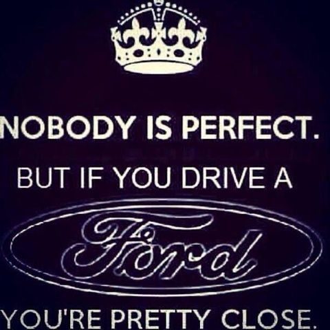 Ford Sayings Good Ford Truck Sayings Ford Emblem Ford Quotes