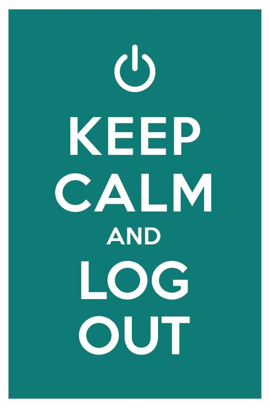 Image result for keep calm and log out