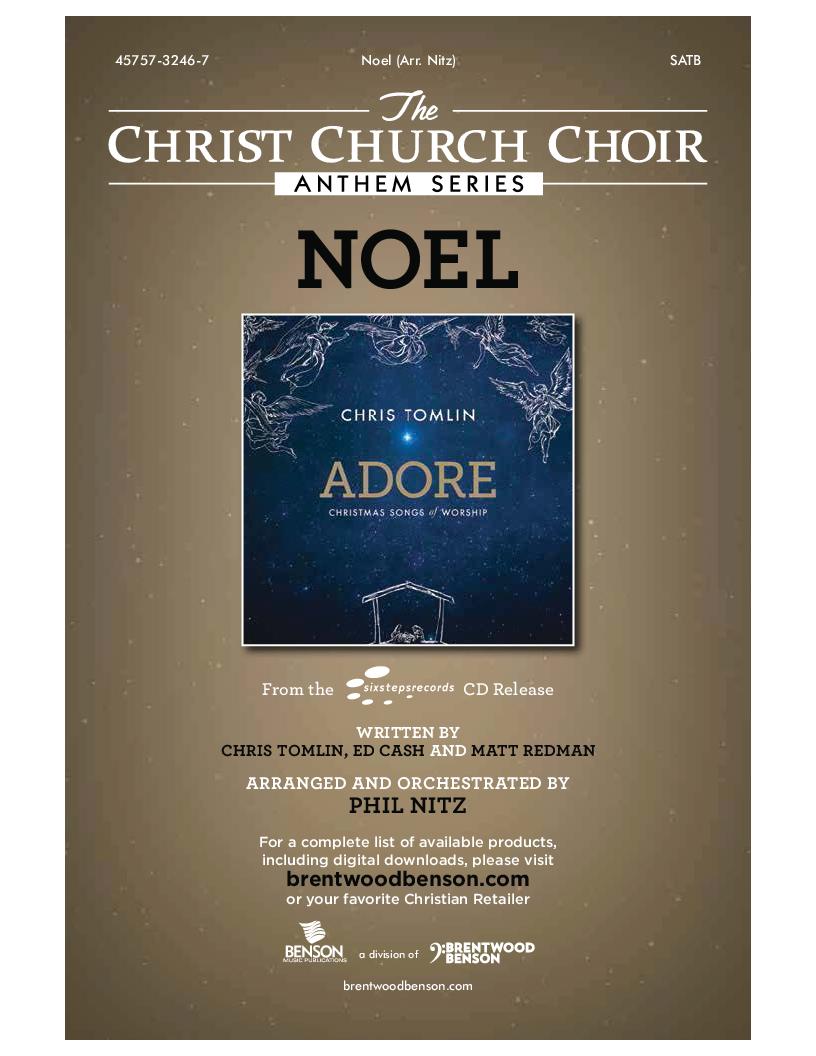 Noel (SATB ) by Matt Redman, Chris Tomlin & J.W. Pepper