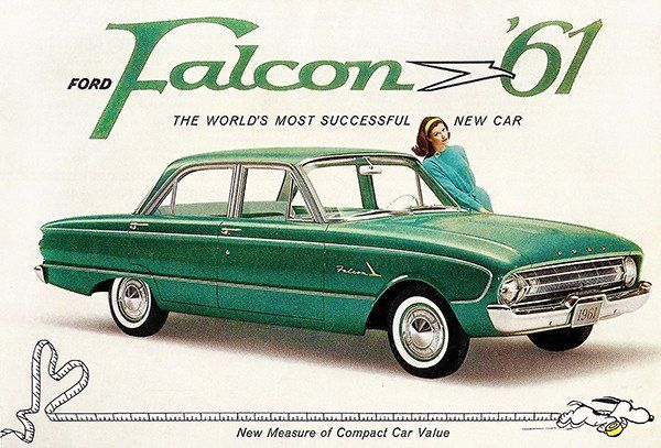 1961 Ford Falcon 2 Promotional Advertising Poster Ford Falcon Ford Classic Cars Ford