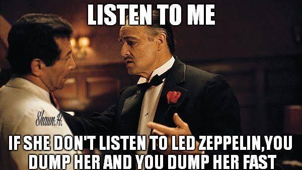 #Thegodfather #ledzeppelin #memes Led Zeppelin Meme https://www.facebook.com/physicalzeppelin/