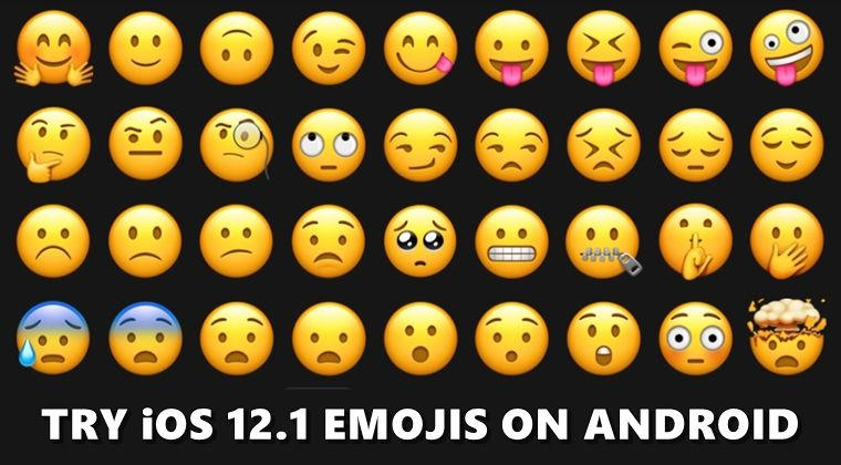 Get Ios 12 1 Emojis On Android Devices Root Droidviews In 2020 Android Emoji Ios Emoji Emoji