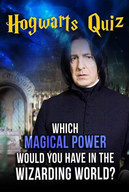Hogwarts Quiz: Which Magical Power Would You Have In The ...