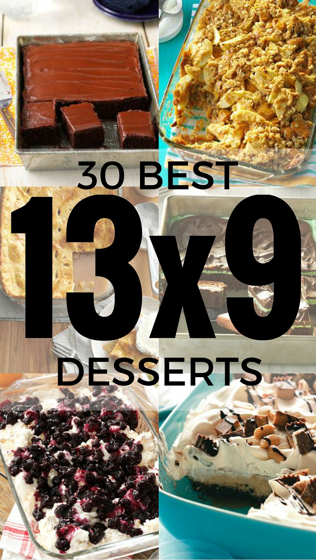 100 Potluck Desserts Made in a 13x9 Pan