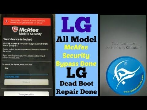LG Mcafee Bypass / Download Mode Is Disabled By Kill Switch