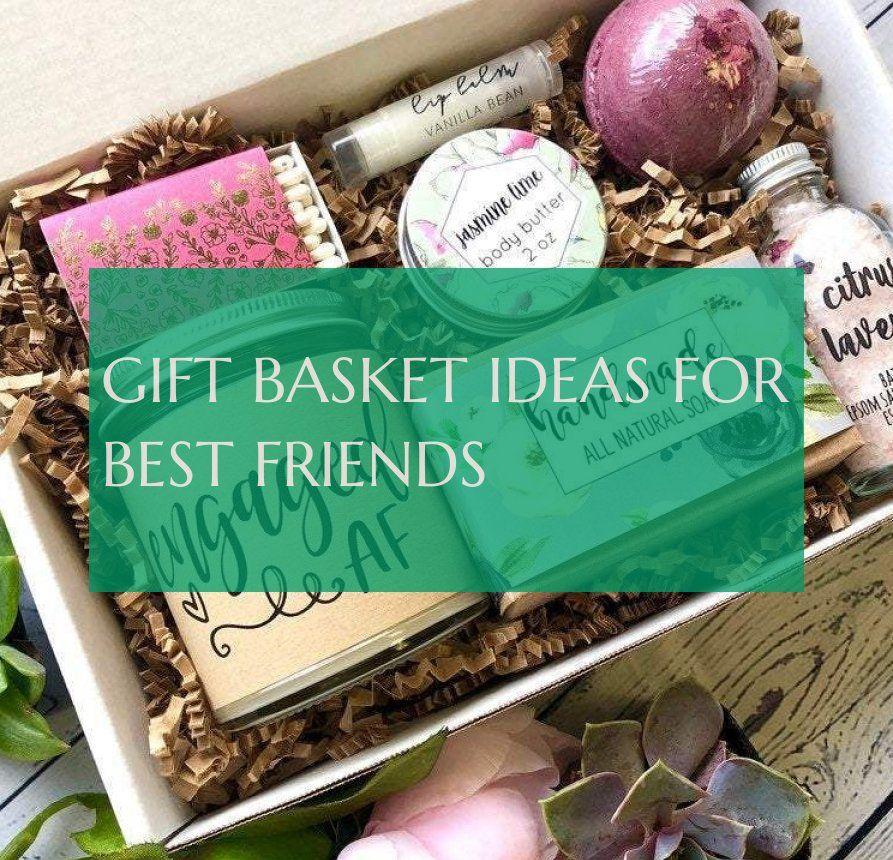 Geschenkkorbideen Für Beste Freunde