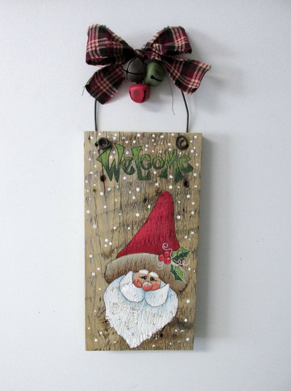 Welcome Sign With Santa Hand Painted On Reclaimed Barn Wood