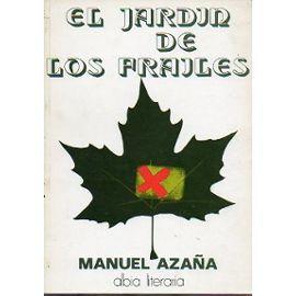 El jardin de los frailes. Manuel Azaña.