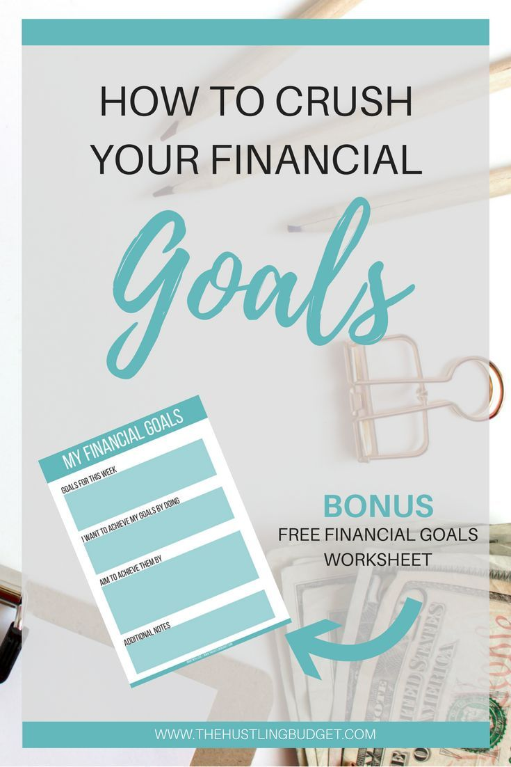 Learn How To Crush Your Financial Goals Today Download Your Free