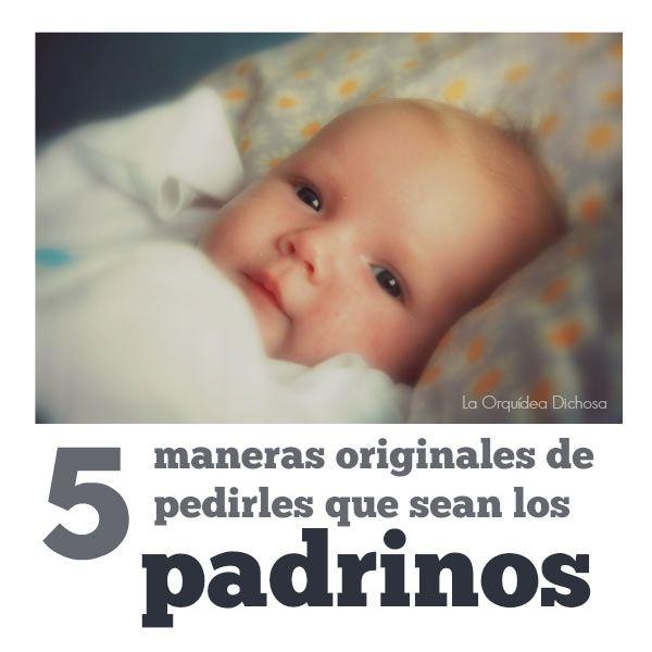 5 Maneras Originales De Pedirles Que Sean Los Padrinos