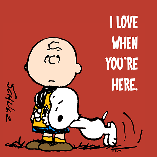 I Love When Youre Here Snoopy Loves Charlie Brown