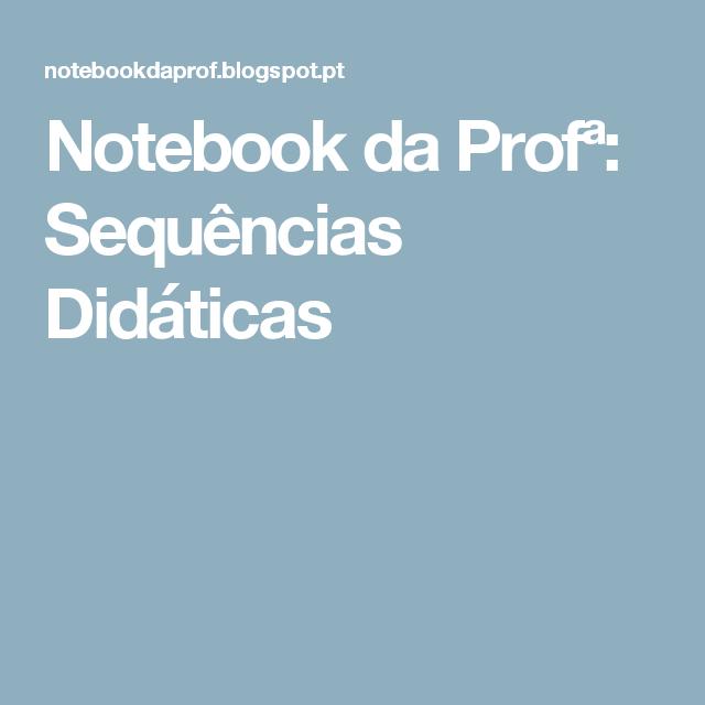 Notebook da Profª: Sequências Didáticas