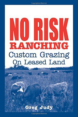 Download Pdf No Risk Ranching Custom Grazing On Leased Land Free