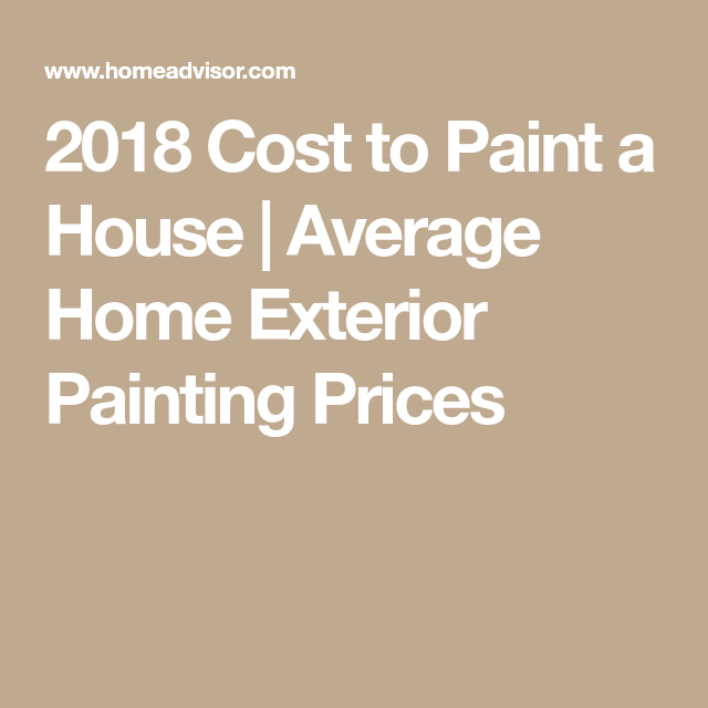 2018 Cost To Paint A House | Average Home Exterior Painting Prices