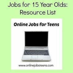 Online Jobs For 15 Year Olds Online Jobs For Teens Jobs For