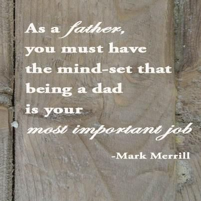 Mark Merrill on Single dad quotes, Dad quotes