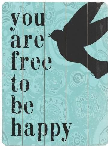 Don't let anything steal your happiness!