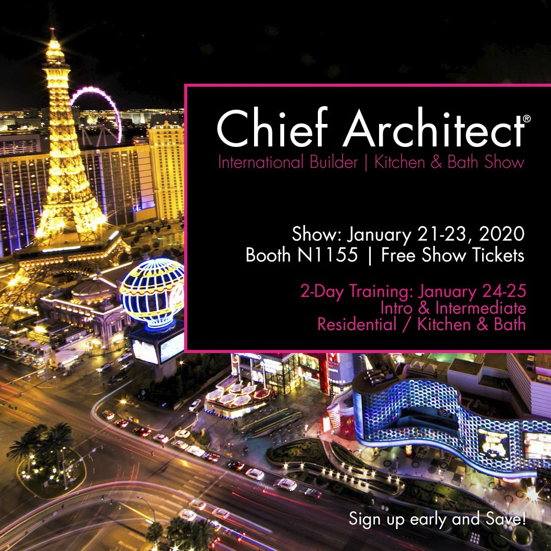 Join Chief Architect at the International Builders Show ...
