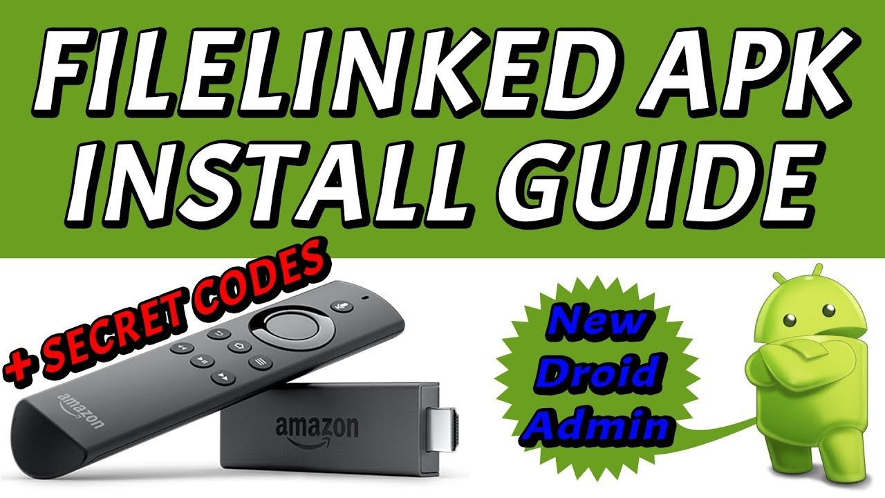 FILELINKED APK FOR FIRESTICK & FIRE TV - SIDELOAD ANY APK