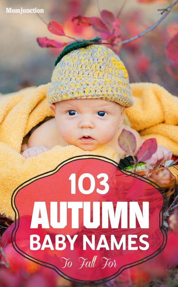 103 most stunning and riveting autumn baby names to fall for | baby