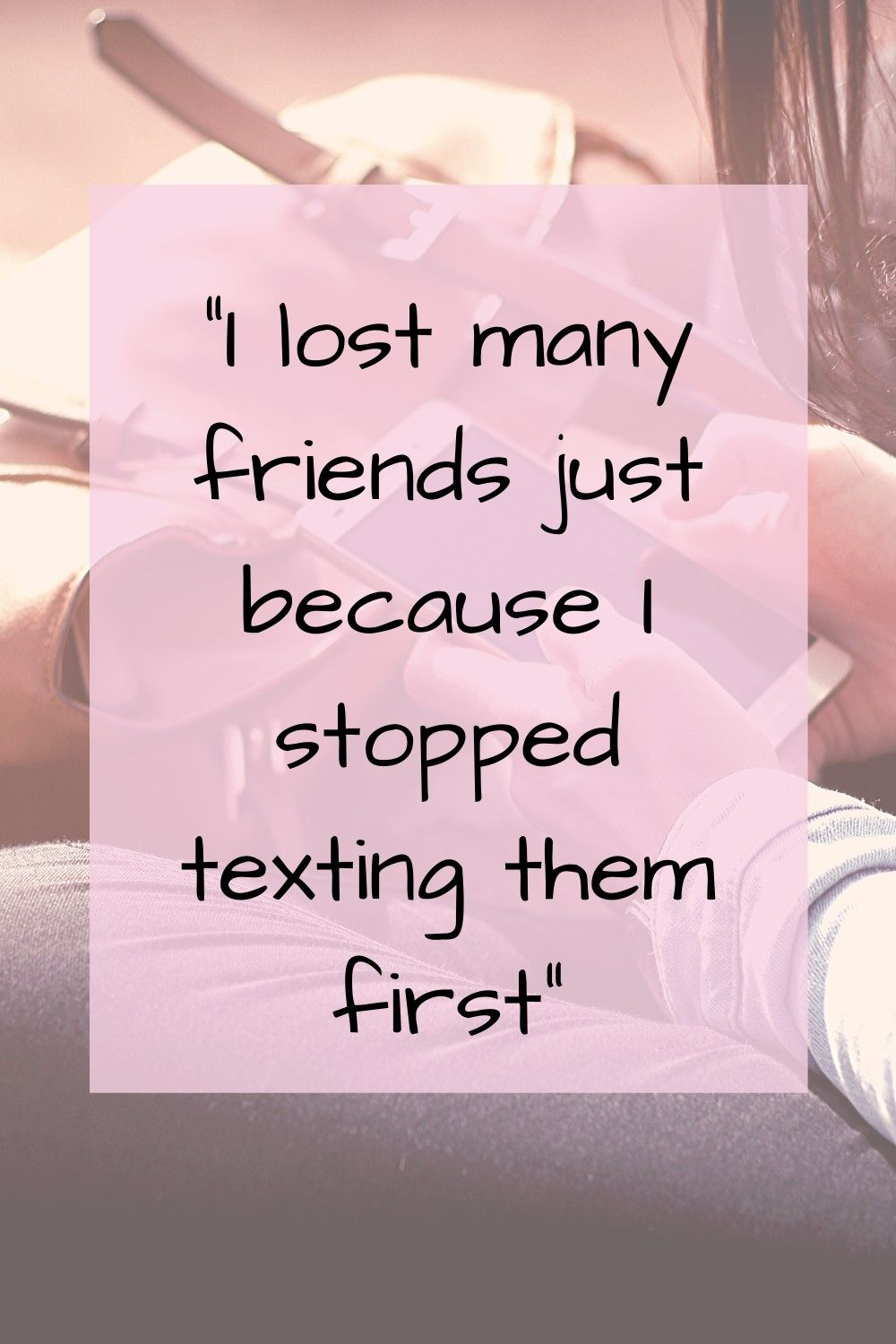 Maintaining Friendships How To Deal With Losing A Friend Losing Friendship Quotes Bad Friendship Quotes Failed Friendship Quotes