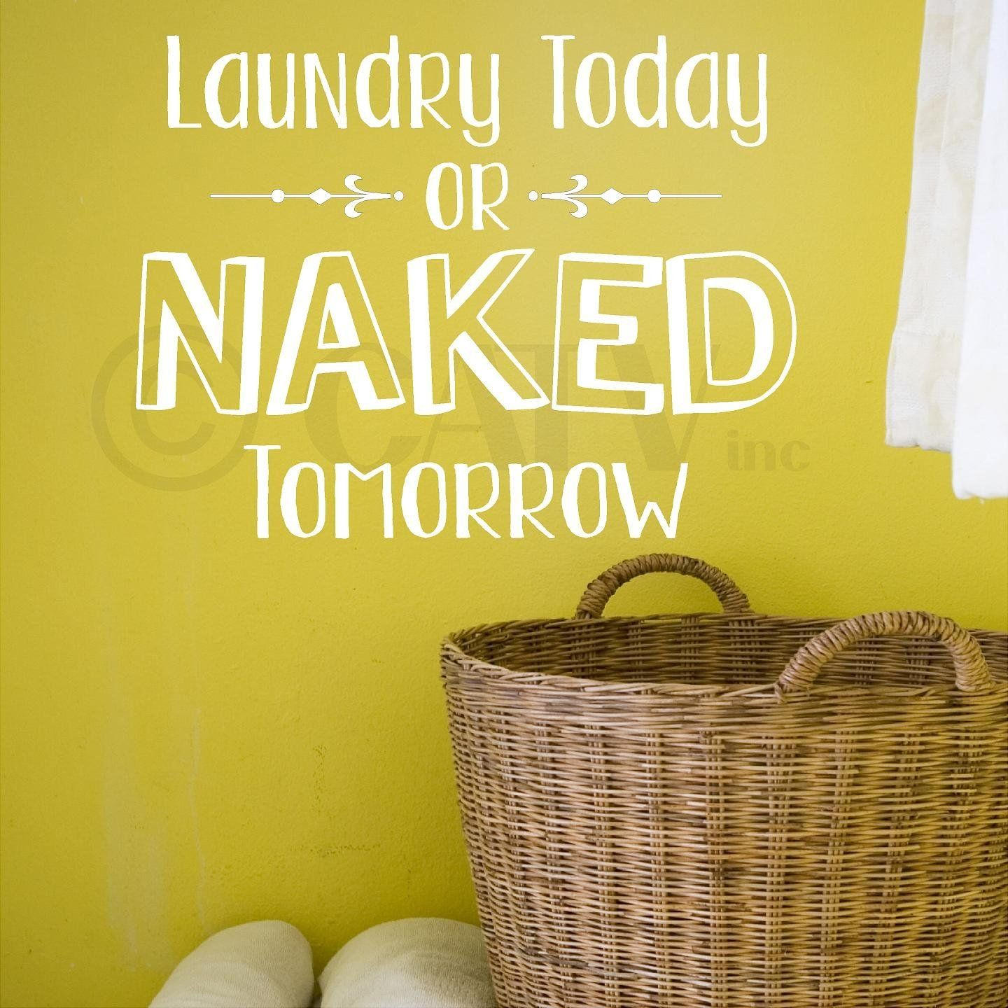 Laundry Today Or Naked Tomorrow vinyl lettering wall sayings home d ...