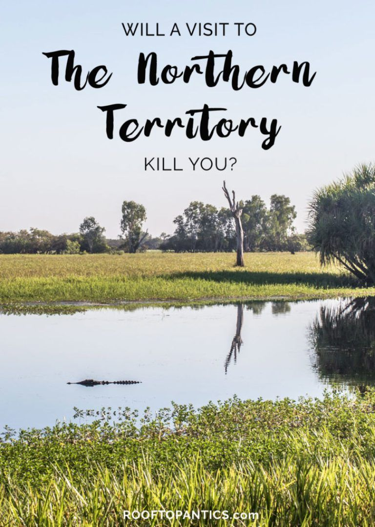 Will a Trip to the Northern Territory, Australia, kill you