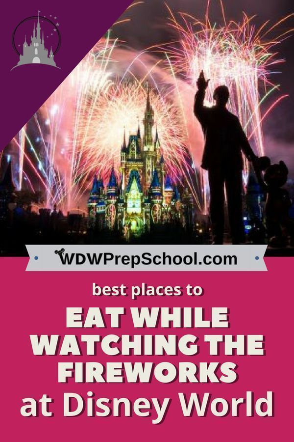 Best restaurants at Disney World for fireworks viewing