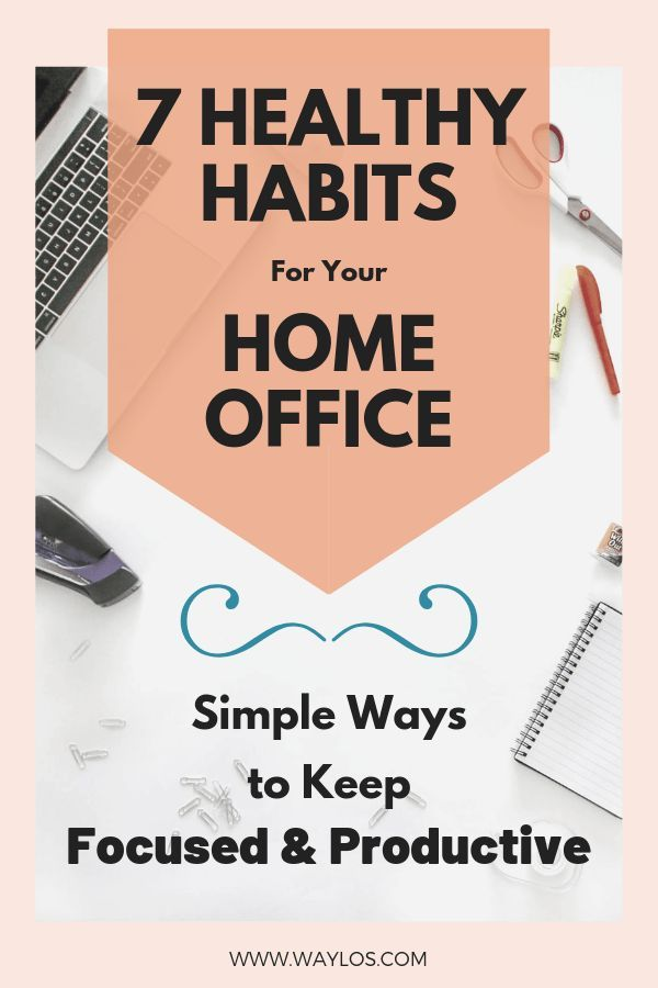 15 Super-Healthy Working From Home Tips to Keep you Productive