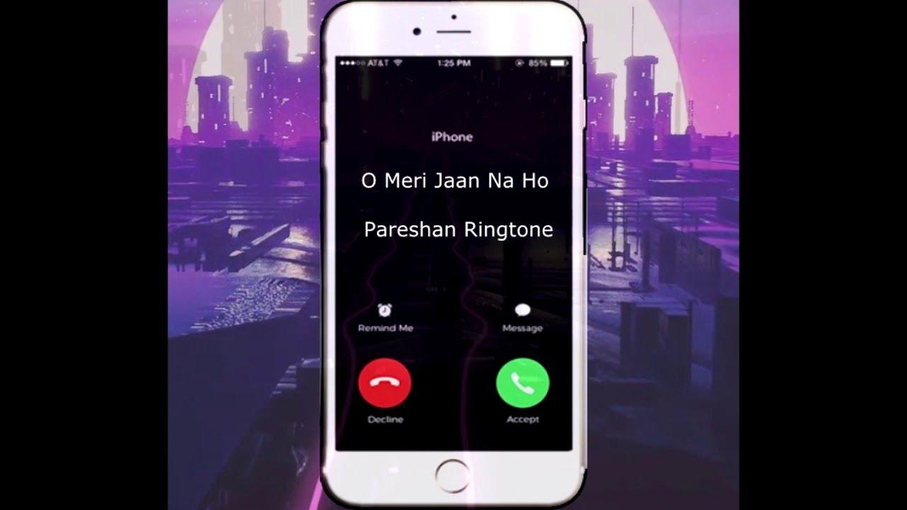 Download O Meri Jaan Na Ho Pareshan Ringtone | Mp3 ringtones
