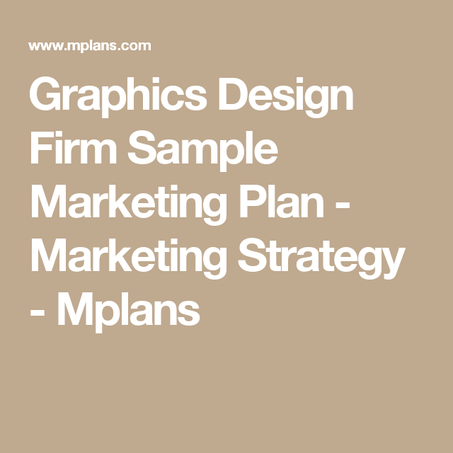 Graphics Design Firm Sample Marketing Plan  Marketing Strategy