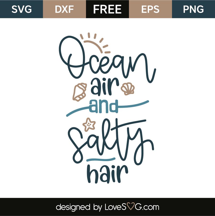 Download Ocean air and salty hair | Cricut explore air, Cricut, Svg ...