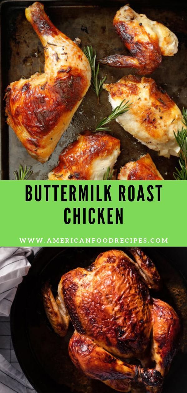 Buttermilk Roast Chicken Roast Chicken Recipes Chicken Recipes Poultry Recipes