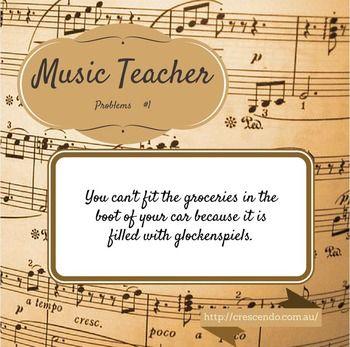Music Teacher Problems 1 Teacher Problems Music Teachers Quotes Music Teacher