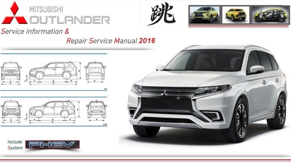 Mitsubishi Outlander 2016 Repair Service Manual Mitsubishi Outlander 2016 Mitsubishi Outlander Mitsubishi