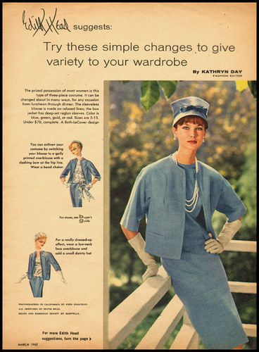 Edith Head suggests...try these simple changes to give variety to your wardrobe. #vintage #1960s #fashion #ads