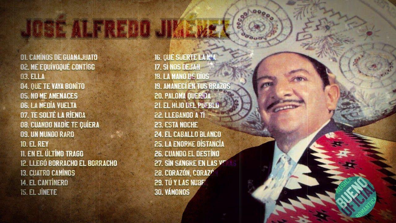 Jose Alfredo Jimenez Exitos Sus Mejores Rancheras 50 Exitos