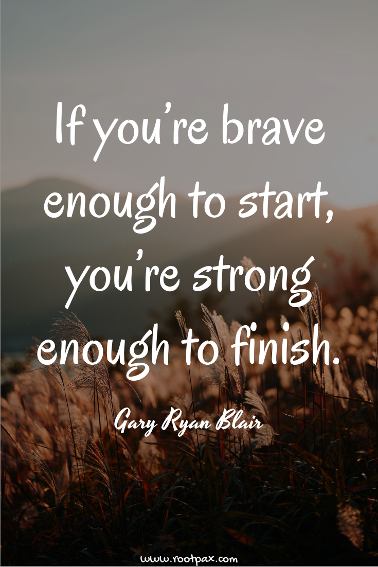 You can do it! Courage, perseverance quotes about courage, quotes about  fear, bravery, confidence, finish stro… | Courage quotes, Perseverance  quotes, Simply quotes