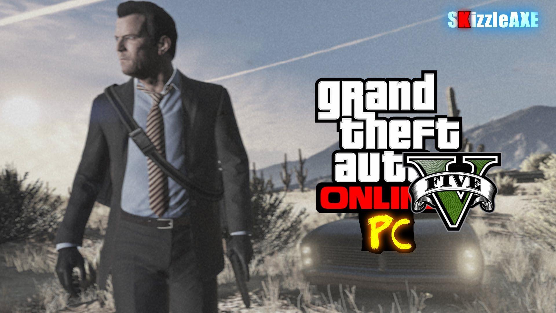 Gta 5 Gta Online Pc Gameplay Grand Theft Auto 5 Online Pc 1080p 60 Fps Gameplay Gta