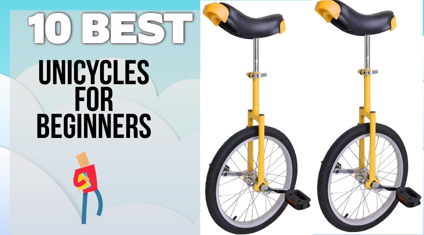 Best Unicycles For Beginners In 2020 Top 10 Ever Unicycles Raleigh Bicycle Best