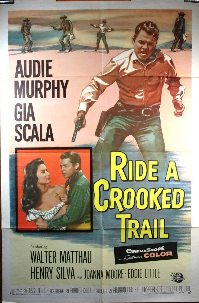 Ride A Crooked Trail Original Audie Murphy Movie Poster Movie Posters Movie Posters Vintage Classic Films Posters