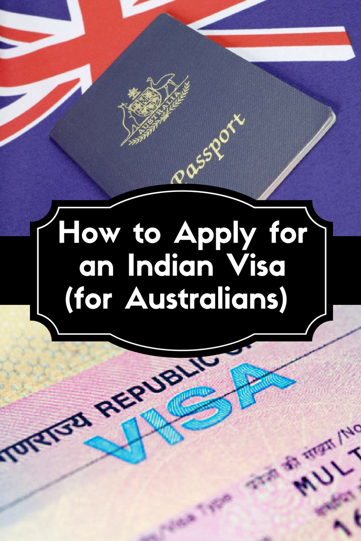 The Complete Guide to Applying for an Indian Visa for