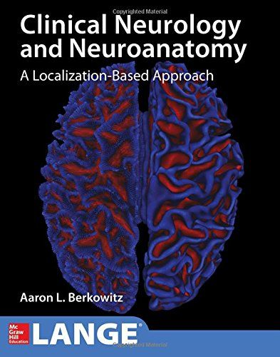 Lange Clinical Neurology and Neuroanatomy 1st Edition Pdf Download For Free  - By Aaron Berkowitz Lange