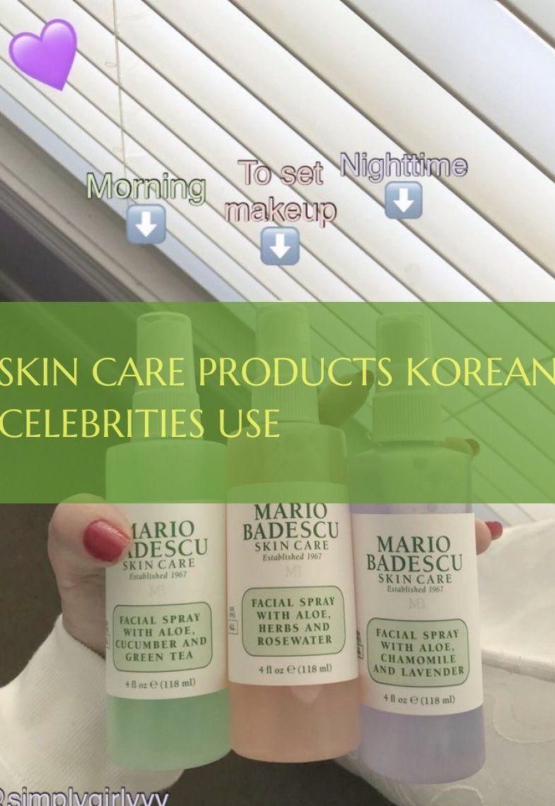 Skin Care Products Korean Celebrities Use Skin Care Products Korean Celebrities 10 13 2019 Makeup Skin Care Skin Makeup Facial Skin Care