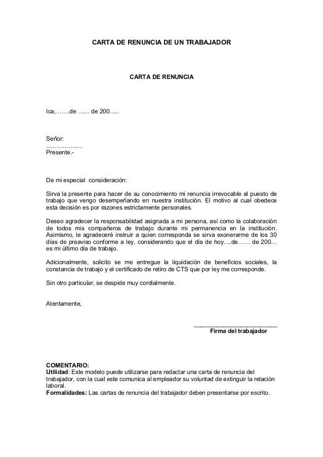 CARTA DE RENUNCIA DE UN TRABAJADOR CARTA DE RENUNCIA Ica,…….de ...