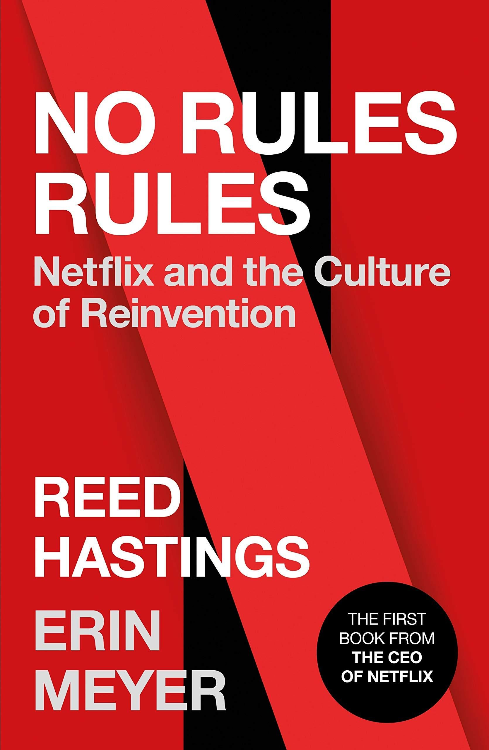 E Book Download No Rules Rules Netflix And The Culture Of Reinvention Full Free Collection Business Books Reed Hastings Netflix
